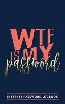 Wtf Is My Password