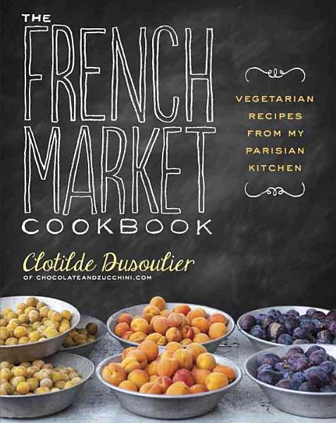 Download The French Market Cookbook Book