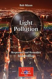Light Pollution: Responses and Remedies, Edition 2