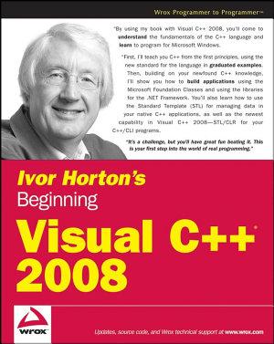 Ivor Horton s Beginning Visual C   2008