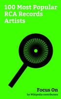 Focus On  100 Most Popular RCA Records Artists PDF