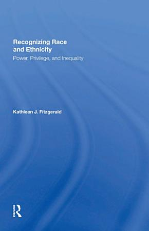 Recognizing Race and Ethnicity  Student Economy Edition PDF