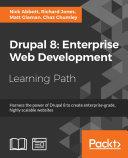 Drupal 8: Enterprise Web Development