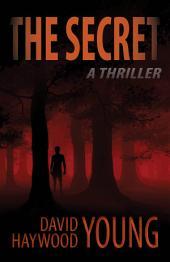 The Secret: A Thriller