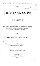 The Criminal Code of Ohio ...: And Digest of Decisions