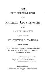 Annual Report of the Railroad Commissioners to which are Added Statistical Tables ...