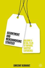 Assortment and Merchandising Strategy