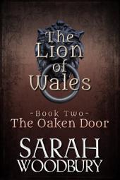 The Oaken Door (The Lion of Wales Series Book 2)