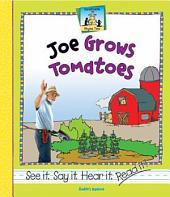 Joe Grows Tomatoes