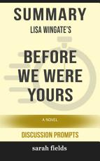 Summary: Lisa Wingate's Before We Were Yours: A Novel