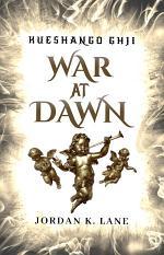 Kueshango Ghji | War at Dawn