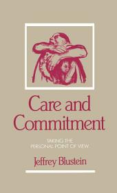 Care and Commitment : Taking the Personal Point of View: Taking the Personal Point of View