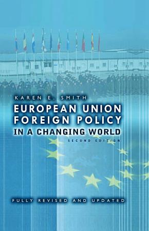 European Union Foreign Policy in a Changing World PDF