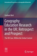 Geography Education Research in the UK: Retrospect and Prospect