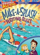 Make-A-Splash Writing Rules