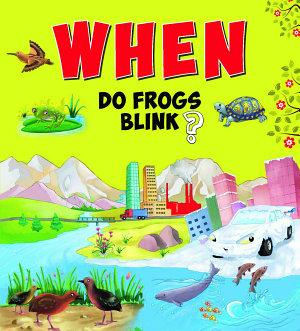 When Do Frogs Blink
