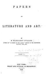 Papers on Literature and Art: Volumes 1-2