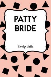 Patty Bride