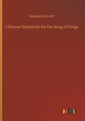 Chinese Diamonds for the King of Kings PDF