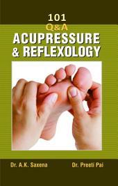 101 Q&A Acupressure & Reflexology