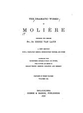 The miser  Monsieur de Pourceaugnac  The magnificent lovers  The citizen who apes the nobleman  Psyche  The rogueries of Scapin  The Countess of Escarbagnas  The learned ladies  The maginary invalid  The jealousy of Le Barbouill    The flying doctor PDF