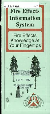 Fire Effects Information System: fire effects knowledge at your fingertips