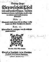 Wichtige Frage, Bey welchem Theil vnd auff welcher Seyten, bey disen verwirrten Zeitten, vnd Leuthen, wahre, rechte, ordinierte, vnnd beruffne Priester zu finden seyen