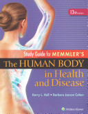 Memmler s the Human Body in Health and Disease PDF