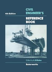 Civil Engineer's Reference Book: Edition 4