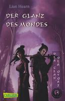 Der Clan der Otori  Band 3  Der Glanz des Mondes PDF