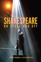 Shakespeare On Stage and Off PDF