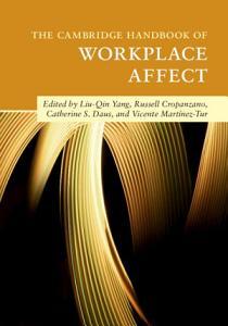 The Cambridge Handbook of Workplace Affect PDF