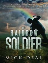 The Rainbow Soldier