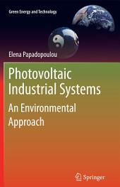 Photovoltaic Industrial Systems: An Environmental Approach