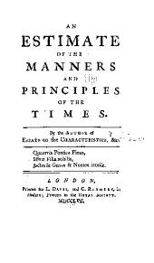An Estimate of the Manners & Principles of the Times