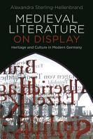 Medieval Literature on Display PDF