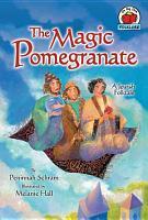 The Magic Pomegranate PDF
