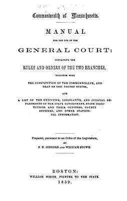A Manual for the Use of the General Court PDF