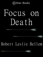 Focus on Death