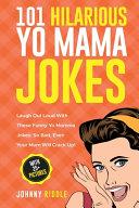101 Hilarious Yo Mama Jokes