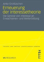 Erneuerung der Interessetheorie: Die Genese von Interesse an Erwachsenen- und Weiterbildung