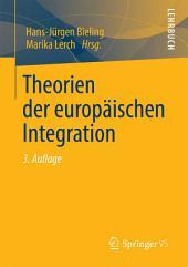 Theorien der europäischen Integration: Ausgabe 3