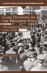Class Divisions on the Broadway Stage PDF