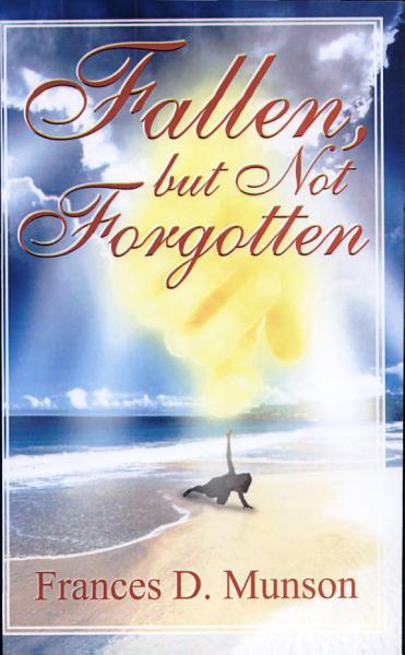 Fallen, But Not Forgotten