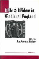 Wife and Widow in Medieval England PDF