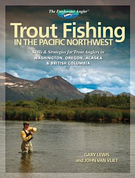 Trout Fishing in the Pacific Northwest PDF