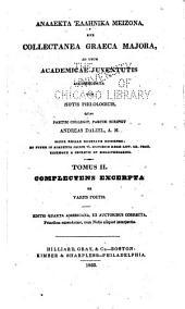 Analekta hellēnika meizona ; sive, Collectanea graeca majora: Volume 2