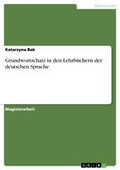 Grundwortschatz in den Lehrbüchern der deutschen Sprache