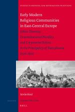 Early Modern Religious Communities in East-Central Europe