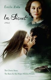 In Secret: A Novel (Movie Tie-In)